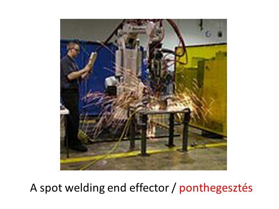 A spot welding end effector / ponthegesztés