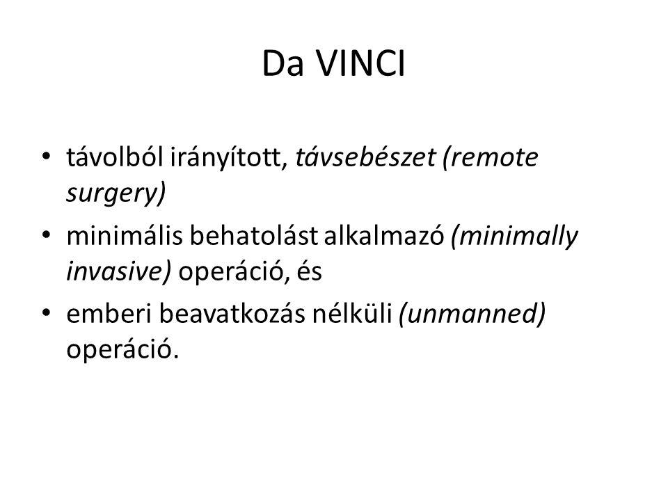 Da VINCI távolból irányított, távsebészet (remote surgery)