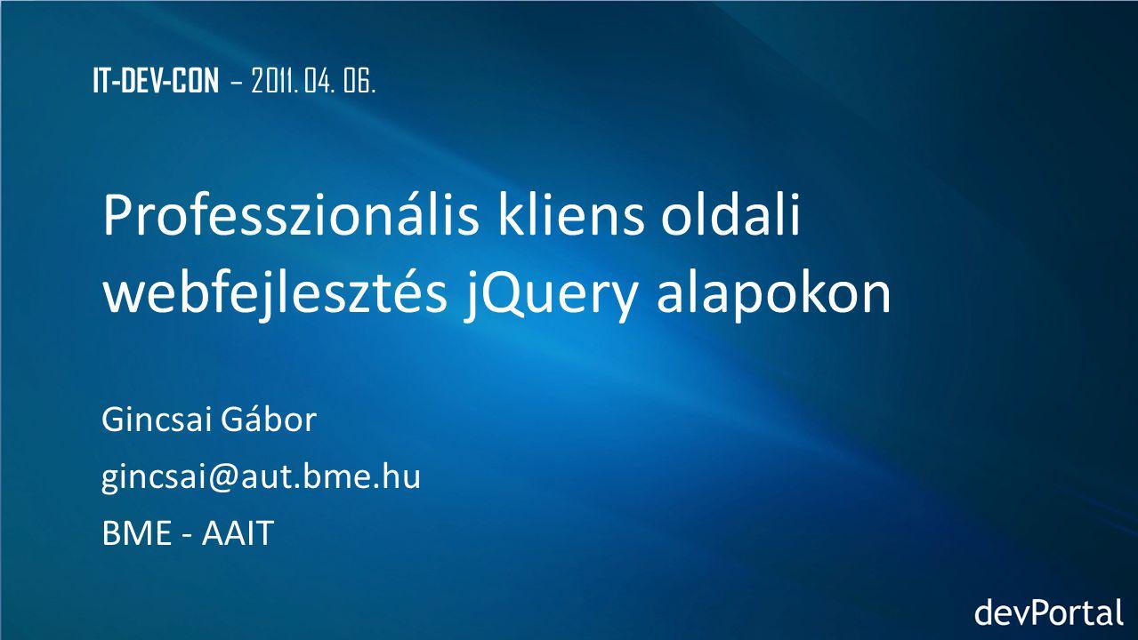 Professzionális kliens oldali webfejlesztés jQuery alapokon