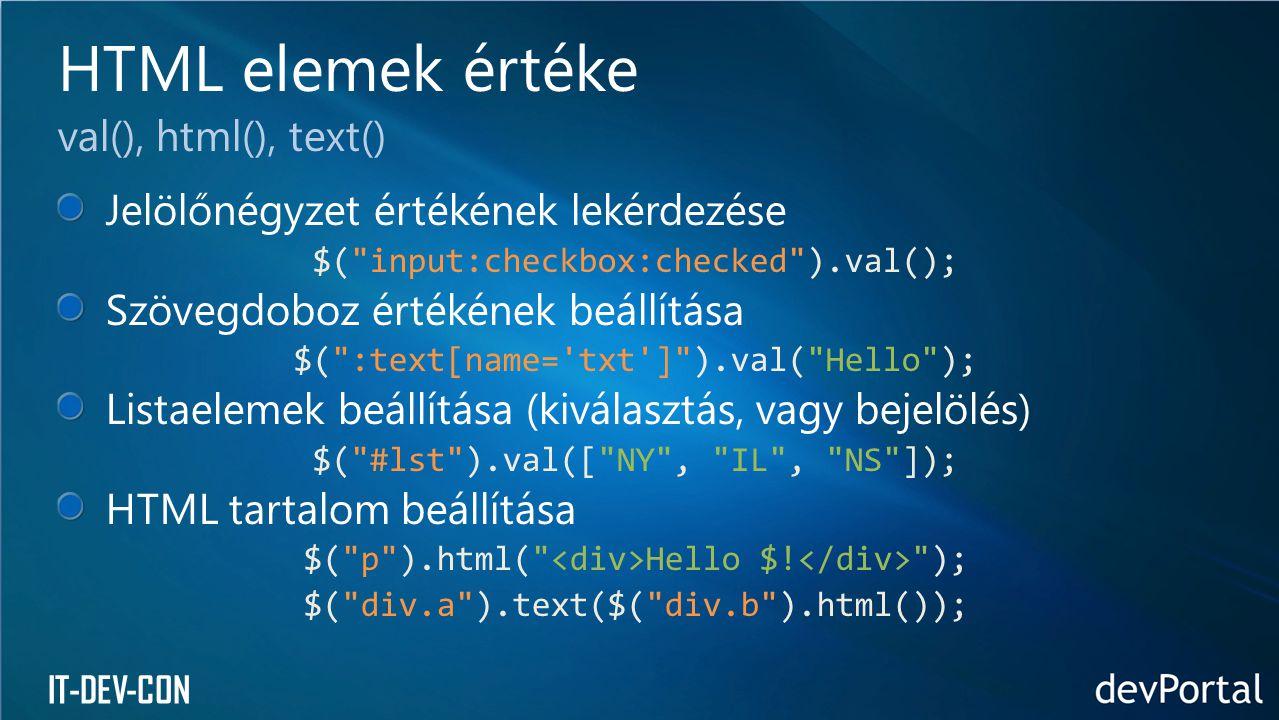 HTML elemek értéke val(), html(), text()