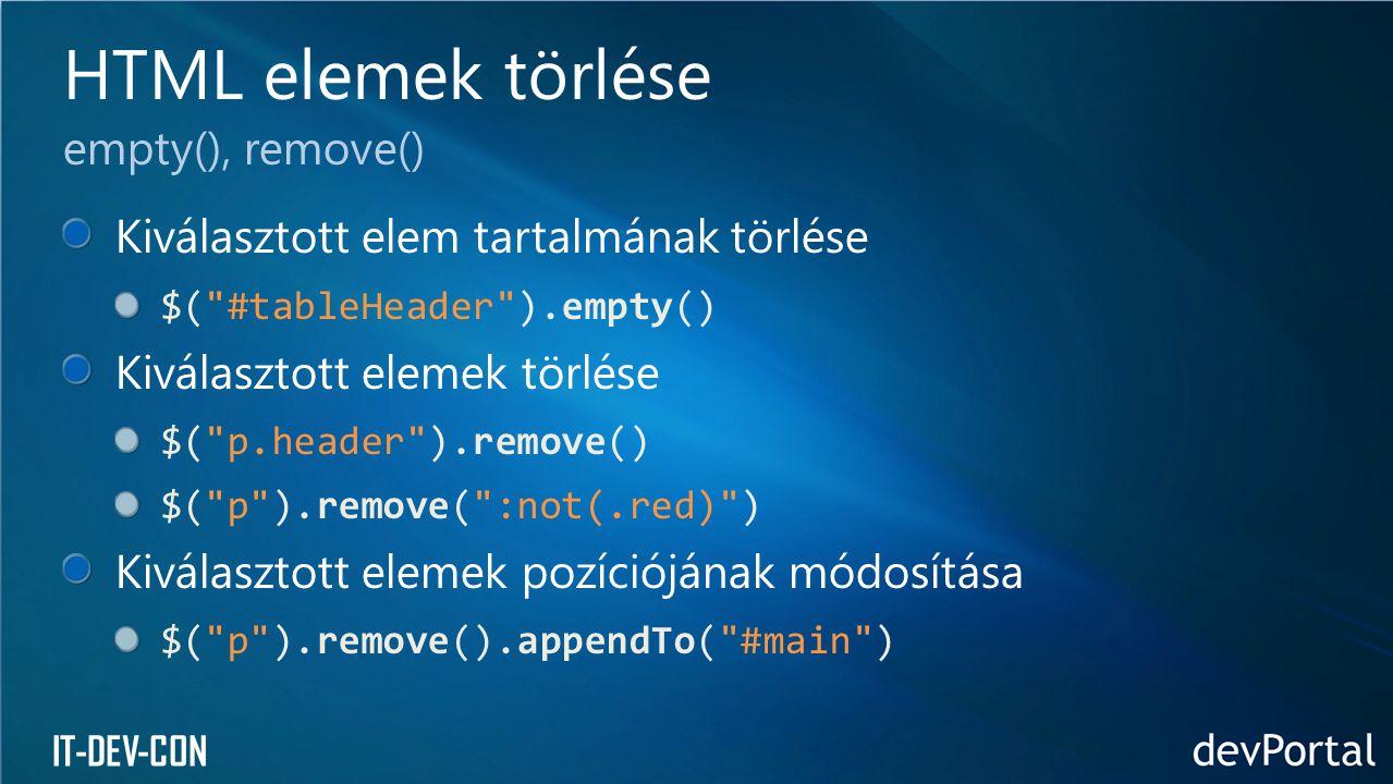 HTML elemek törlése empty(), remove()