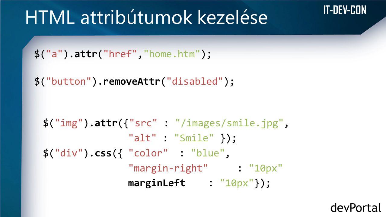 HTML attribútumok kezelése