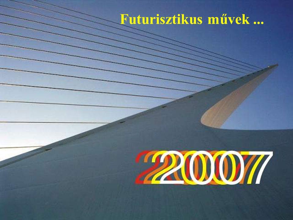 Futurisztikus művek ...