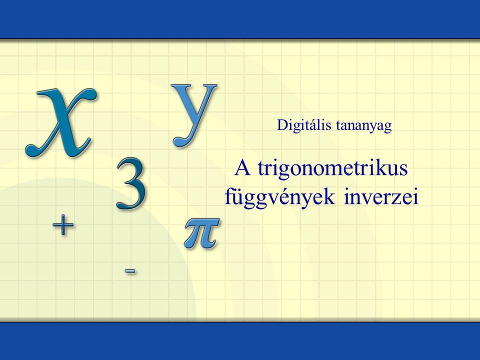 A trigonometrikus függvények inverzei