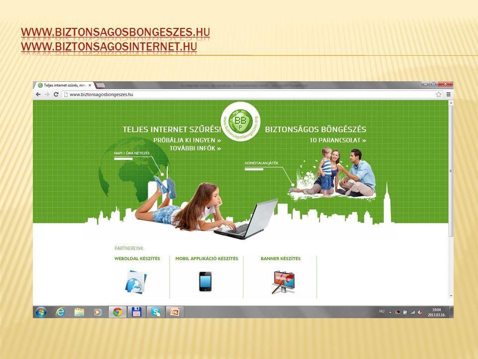 www.biztonsagosbongeszes.hu www.biztonsagosinternet.hu