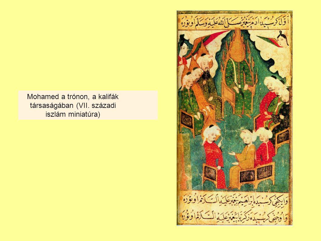 Mohamed a trónon, a kalifák társaságában (VII