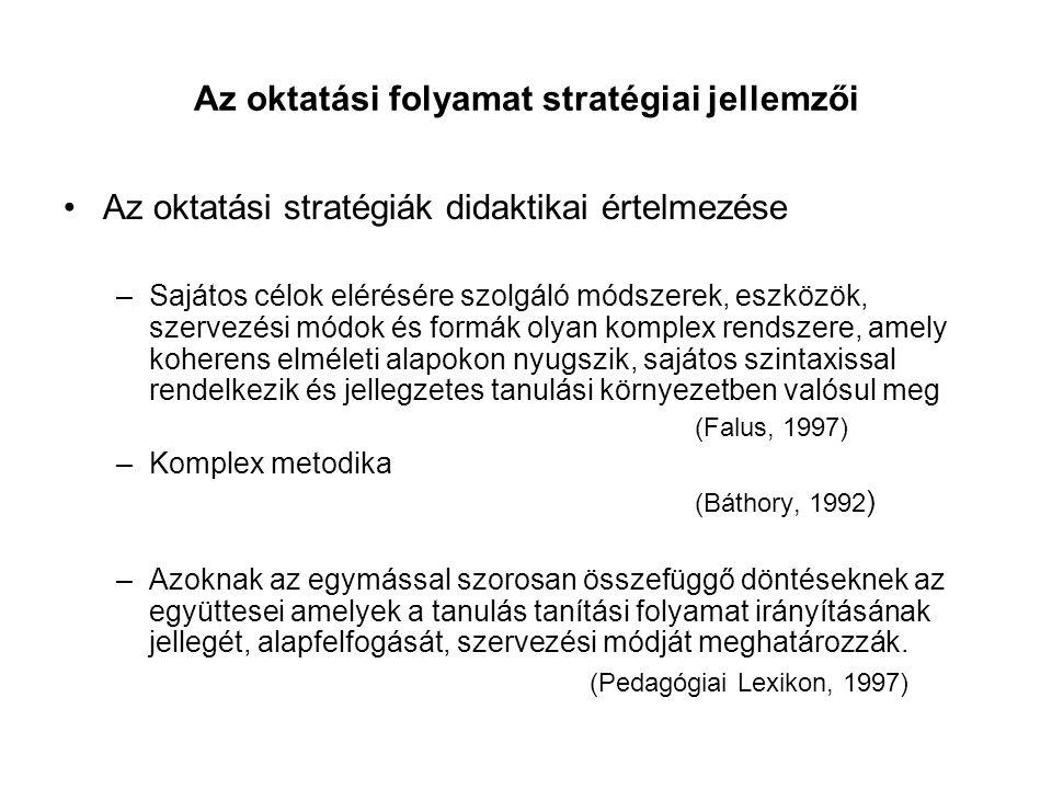 Az oktatási folyamat stratégiai jellemzői