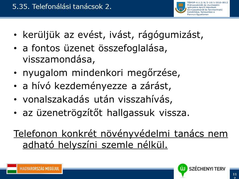 5.35. Telefonálási tanácsok 2.