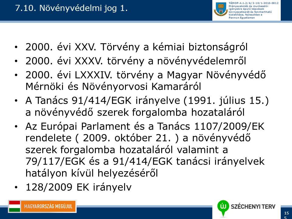 2000. évi XXV. Törvény a kémiai biztonságról