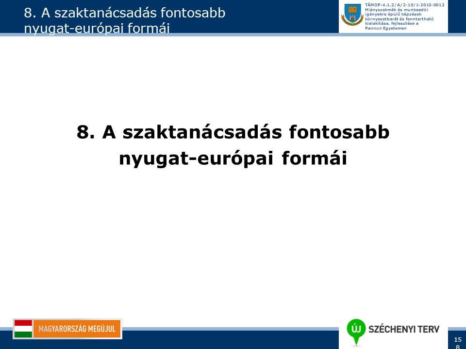 8. A szaktanácsadás fontosabb nyugat-európai formái