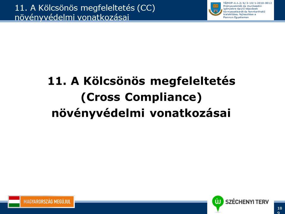 11. A Kölcsönös megfeleltetés (CC) növényvédelmi vonatkozásai