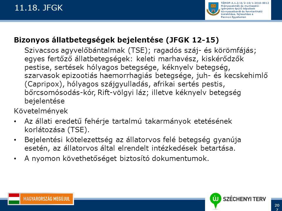 11.18. JFGK Bizonyos állatbetegségek bejelentése (JFGK 12-15)