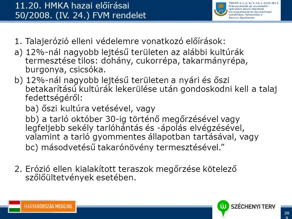 11.20. HMKA hazai előírásai 50/2008. (IV. 24.) FVM rendelet