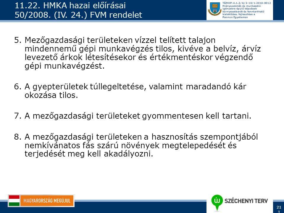 11.22. HMKA hazai előírásai 50/2008. (IV. 24.) FVM rendelet