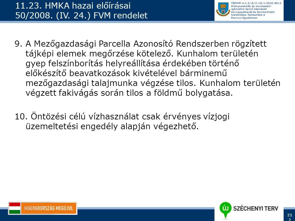 11.23. HMKA hazai előírásai 50/2008. (IV. 24.) FVM rendelet