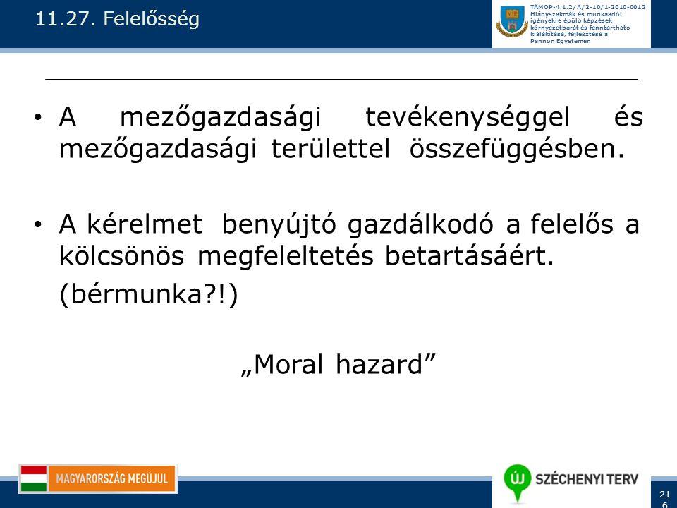 11.27. Felelősség A mezőgazdasági tevékenységgel és mezőgazdasági területtel összefüggésben.