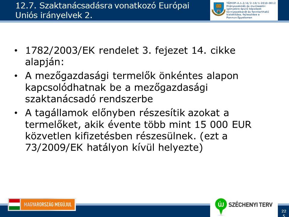 12.7. Szaktanácsadásra vonatkozó Európai Uniós irányelvek 2.