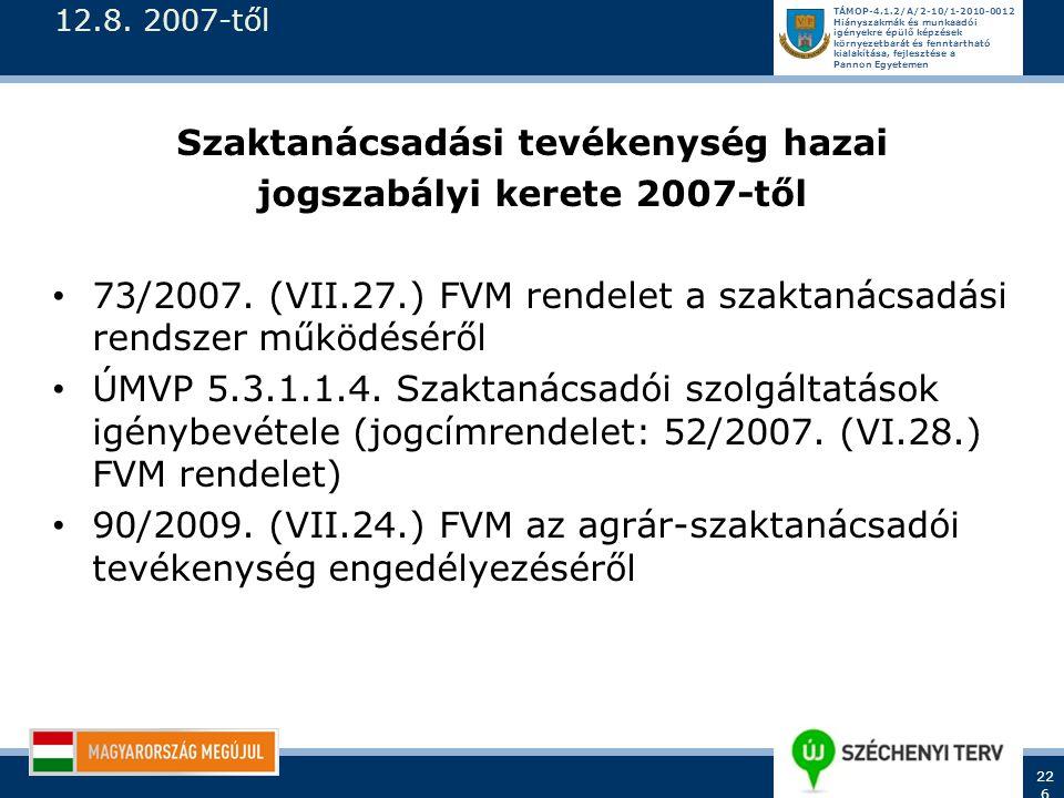 Szaktanácsadási tevékenység hazai jogszabályi kerete 2007-től