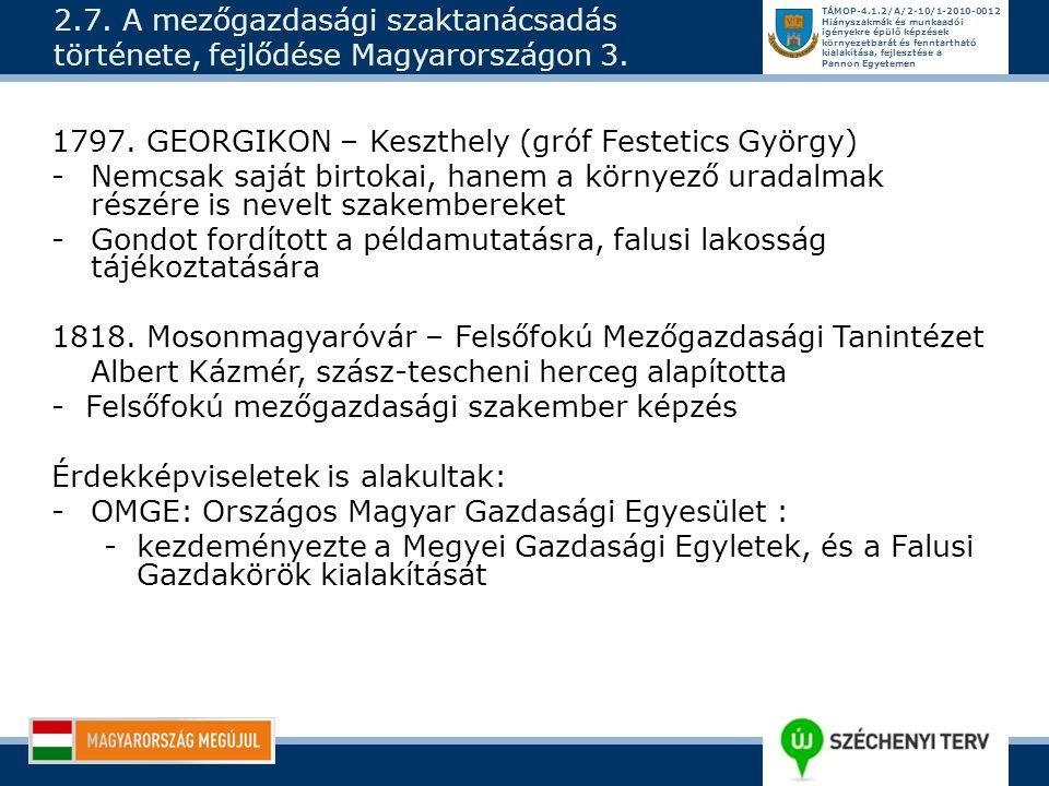 2.7. A mezőgazdasági szaktanácsadás története, fejlődése Magyarországon 3.