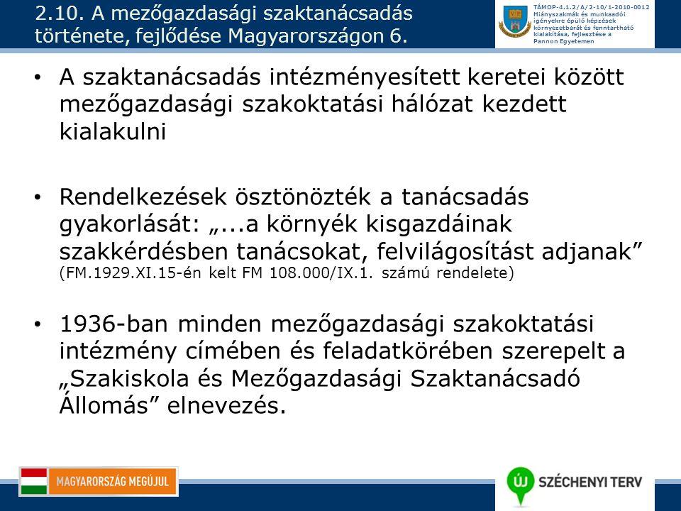 2.10. A mezőgazdasági szaktanácsadás története, fejlődése Magyarországon 6.