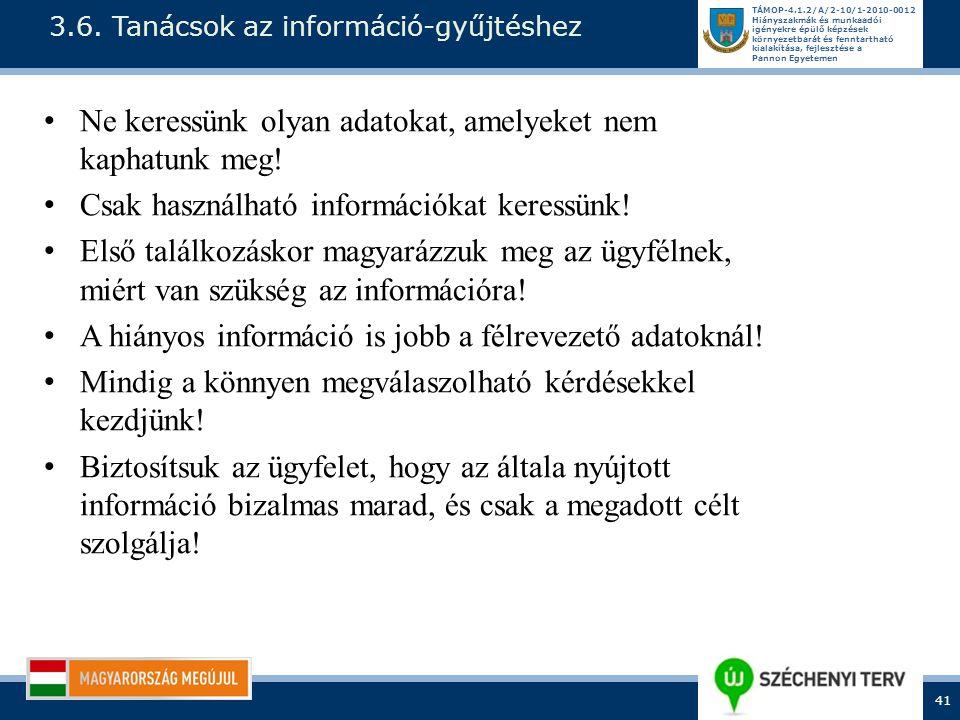 3.6. Tanácsok az információ-gyűjtéshez