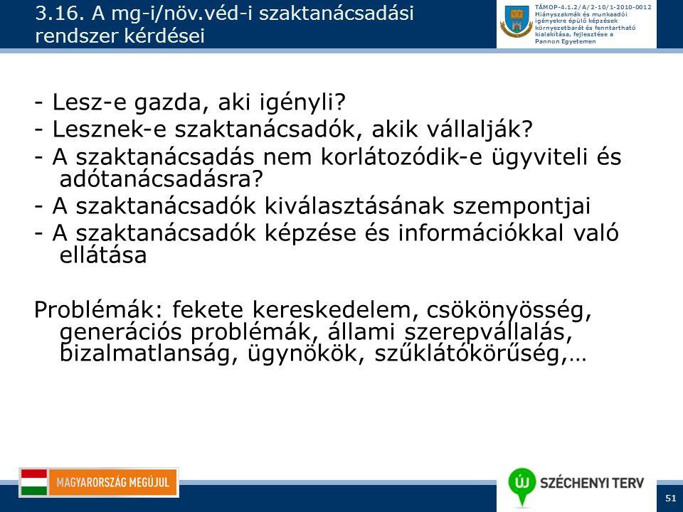 3.16. A mg-i/növ.véd-i szaktanácsadási rendszer kérdései