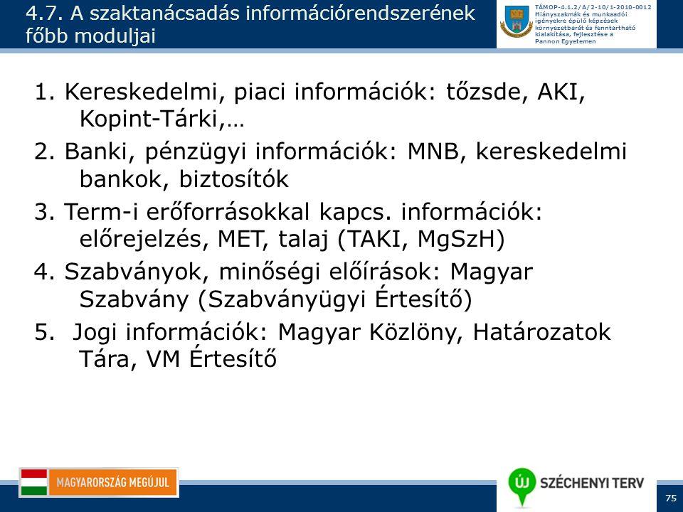 4.7. A szaktanácsadás információrendszerének főbb moduljai