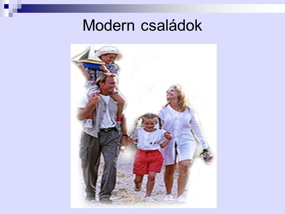 Modern családok