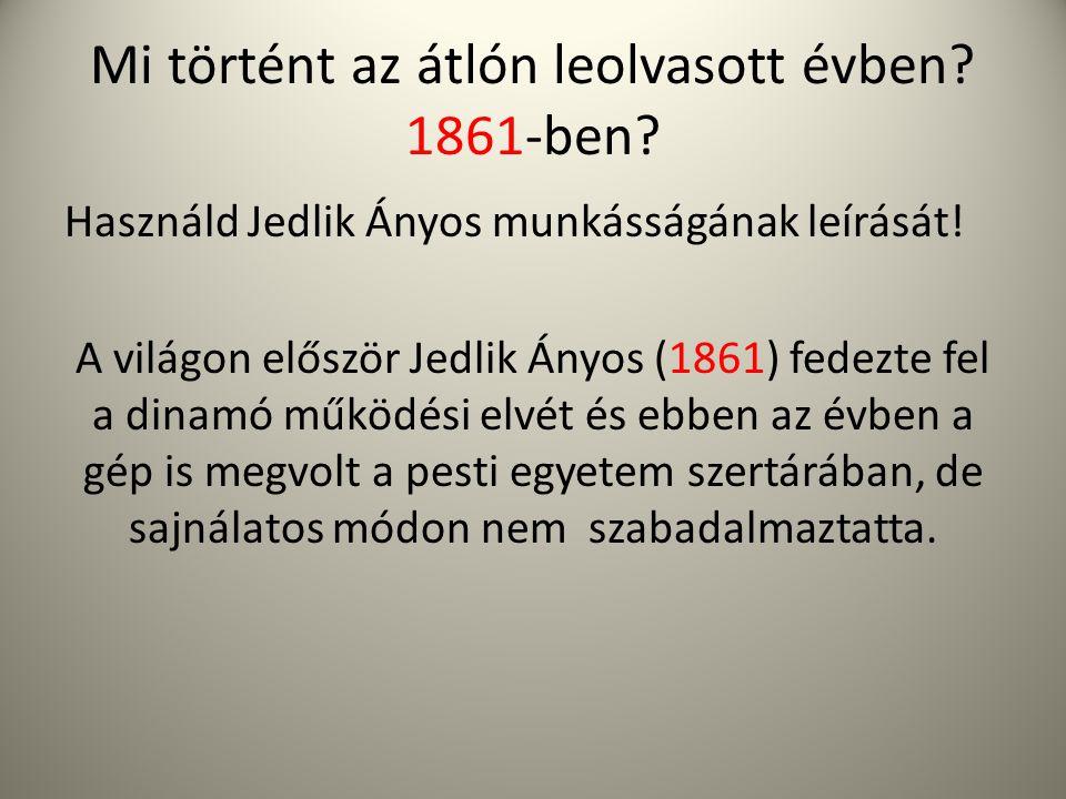 Mi történt az átlón leolvasott évben 1861-ben