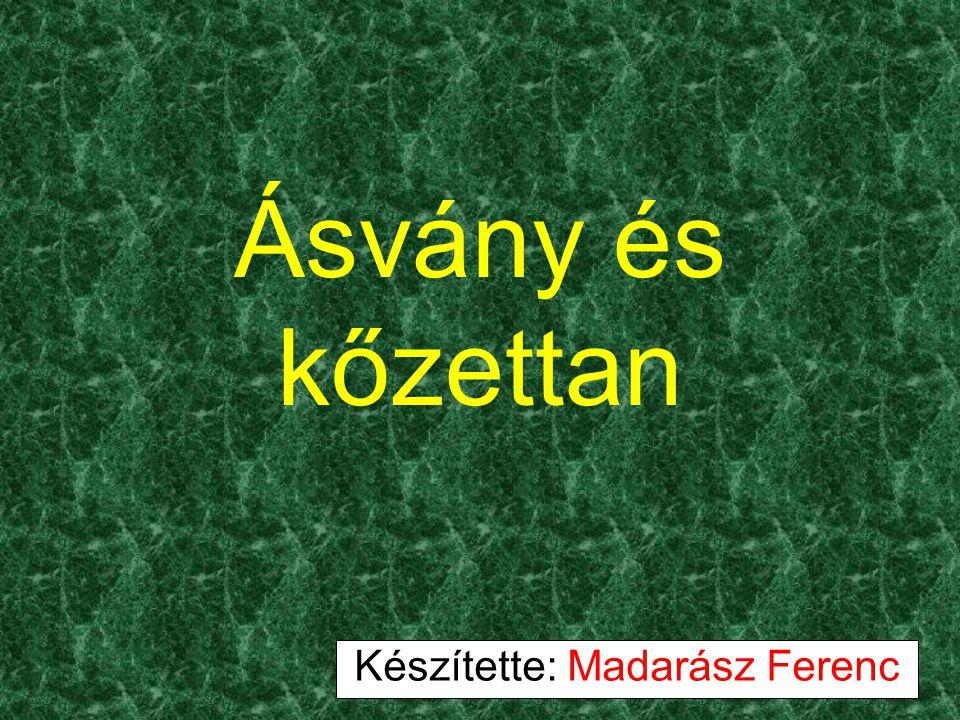 Készítette: Madarász Ferenc