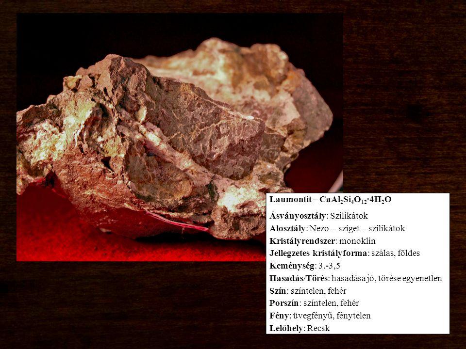 Laumontit – CaAl2Si4O12∙4H2O