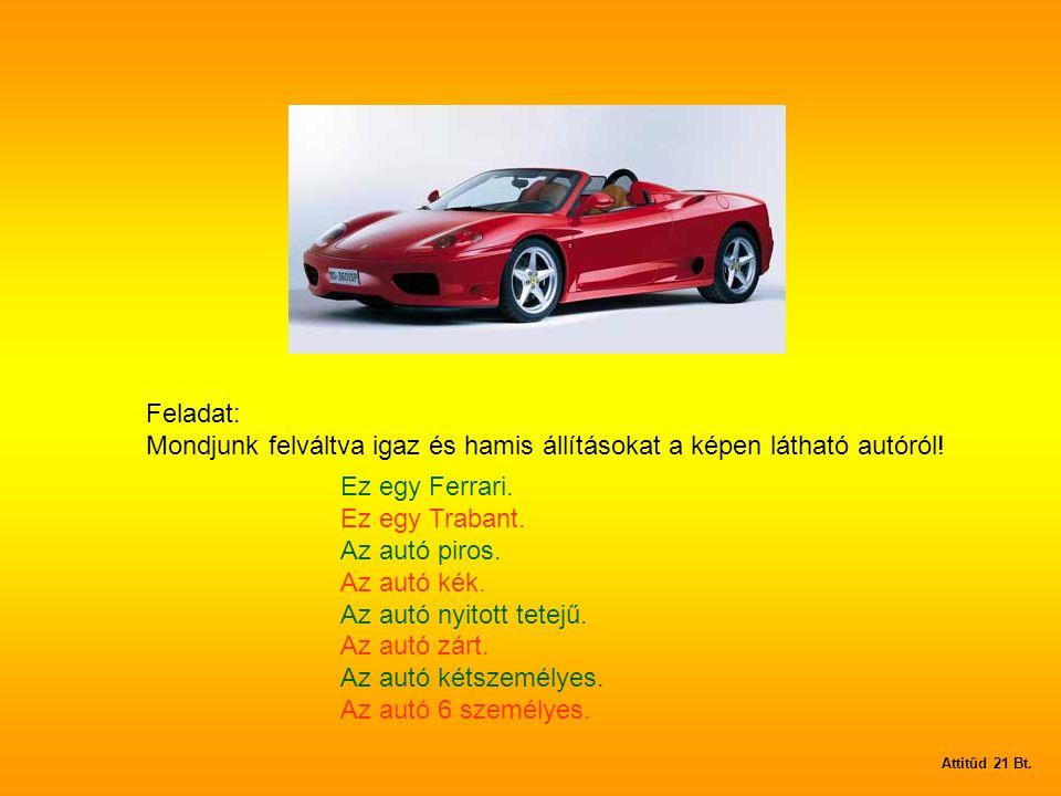 Mondjunk felváltva igaz és hamis állításokat a képen látható autóról!