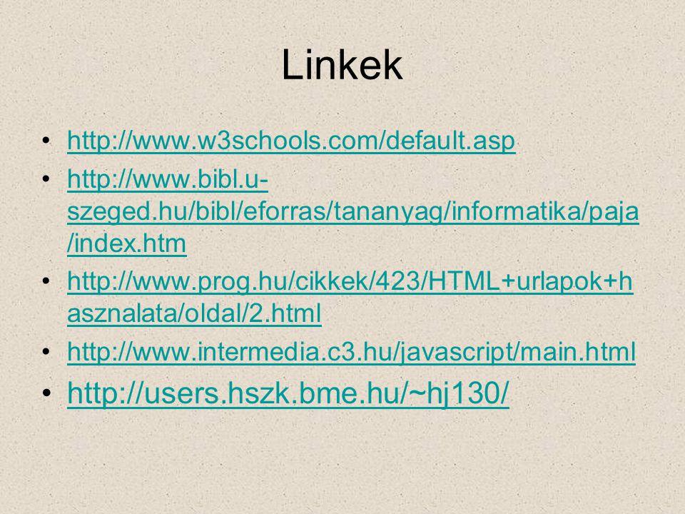 Linkek http://users.hszk.bme.hu/~hj130/