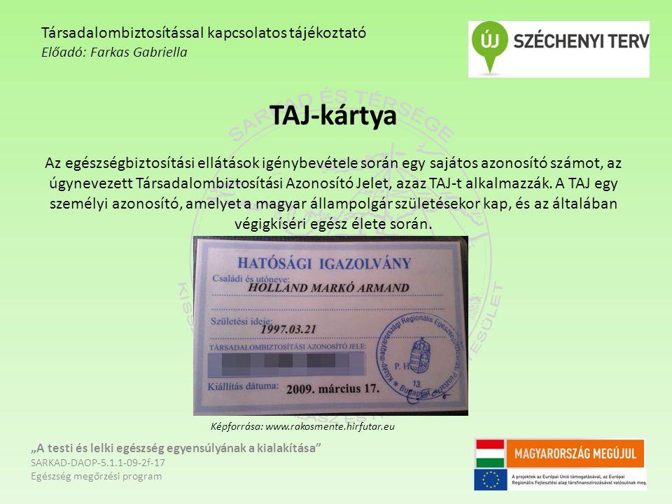 Társadalombiztosítással kapcsolatos tájékoztató