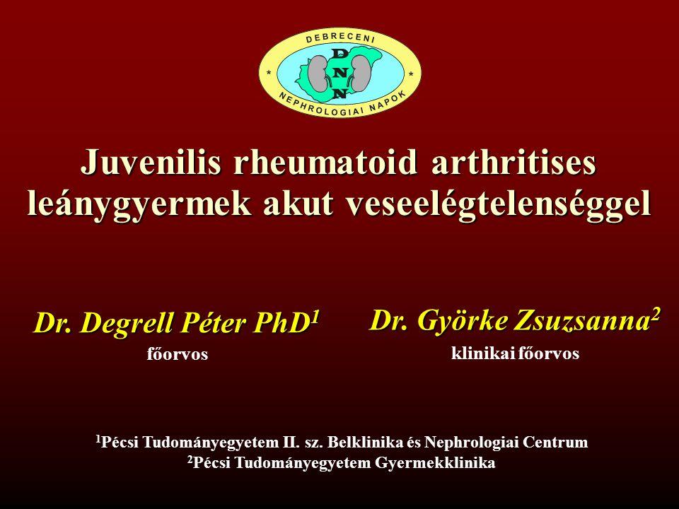 Juvenilis rheumatoid arthritises leánygyermek akut veseelégtelenséggel