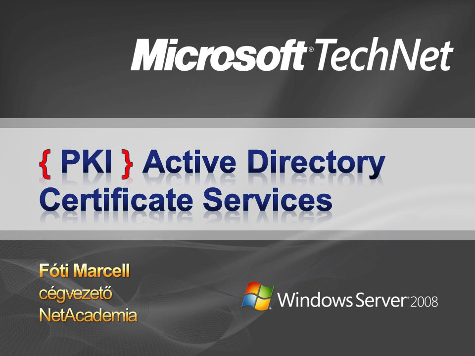 { PKI } Active Directory Certificate Services