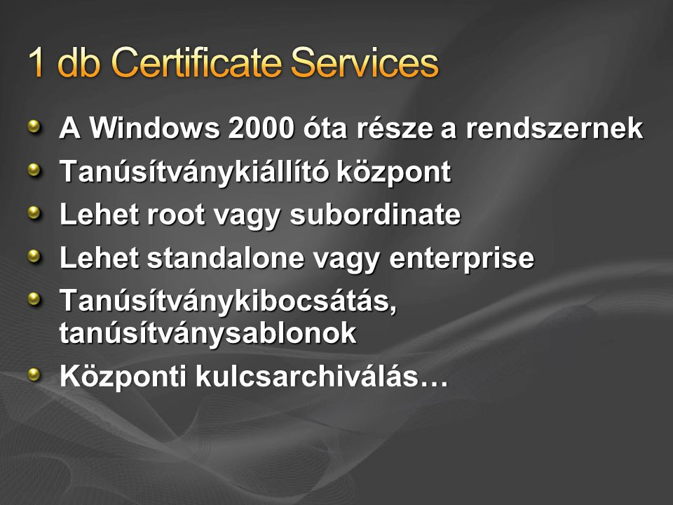 1 db Certificate Services
