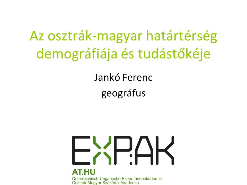 Az osztrák-magyar határtérség demográfiája és tudástőkéje
