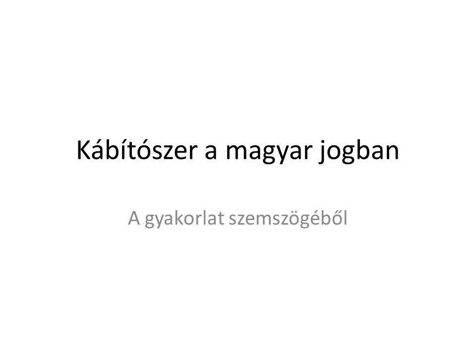 Kábítószer a magyar jogban