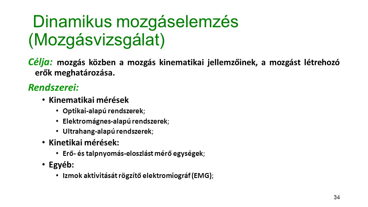 Dinamikus mozgáselemzés (Mozgásvizsgálat)