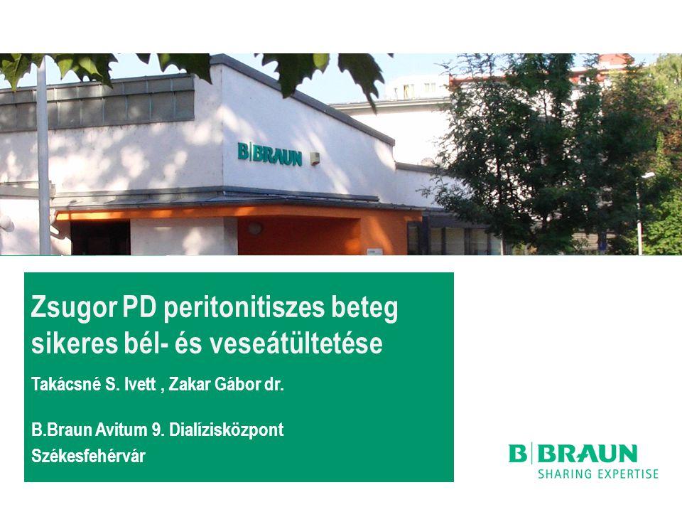 Zsugor PD peritonitiszes beteg sikeres bél- és veseátültetése Takácsné S. Ivett , Zakar Gábor dr.