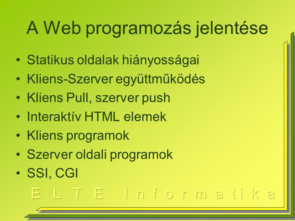 A Web programozás jelentése