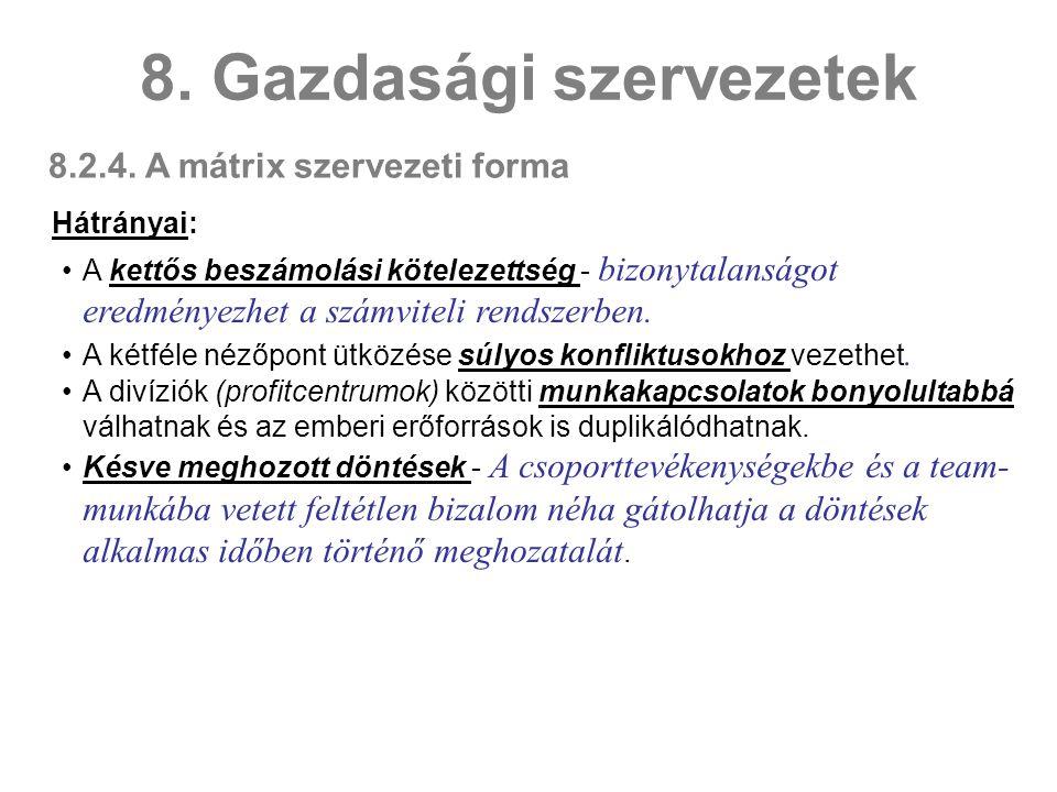 8. Gazdasági szervezetek