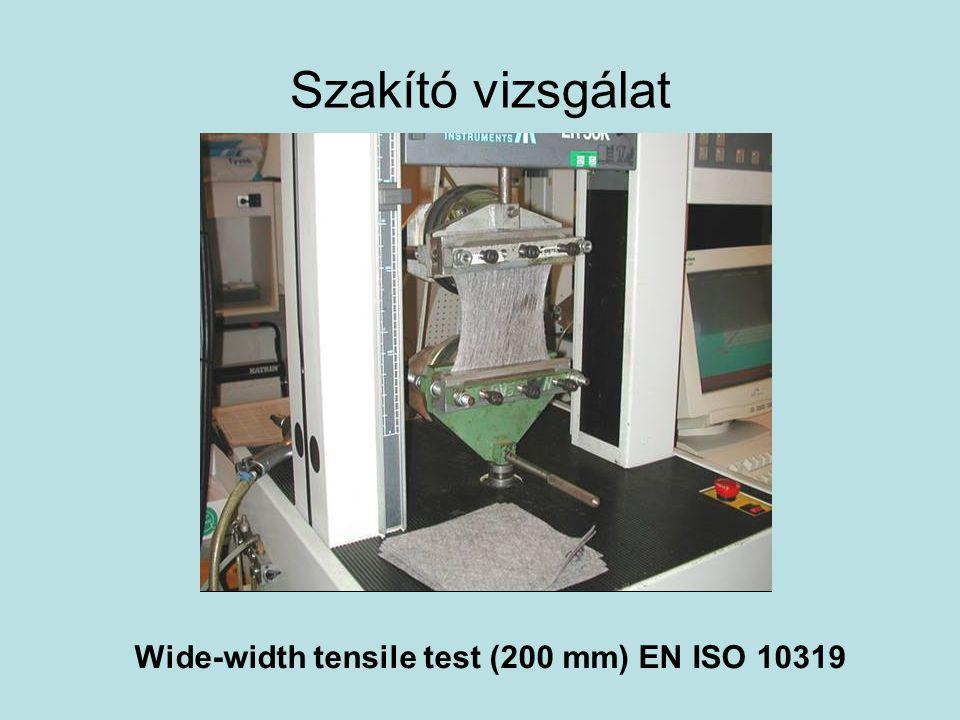 Szakító vizsgálat Wide-width tensile test (200 mm) EN ISO 10319