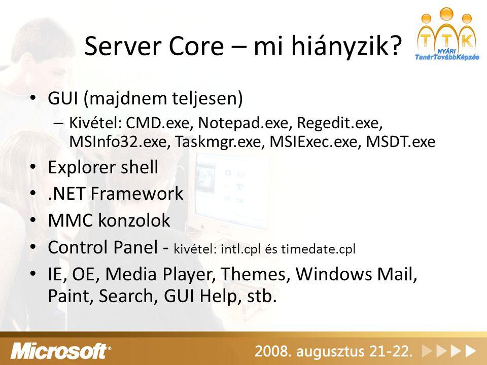 Server Core – mi hiányzik