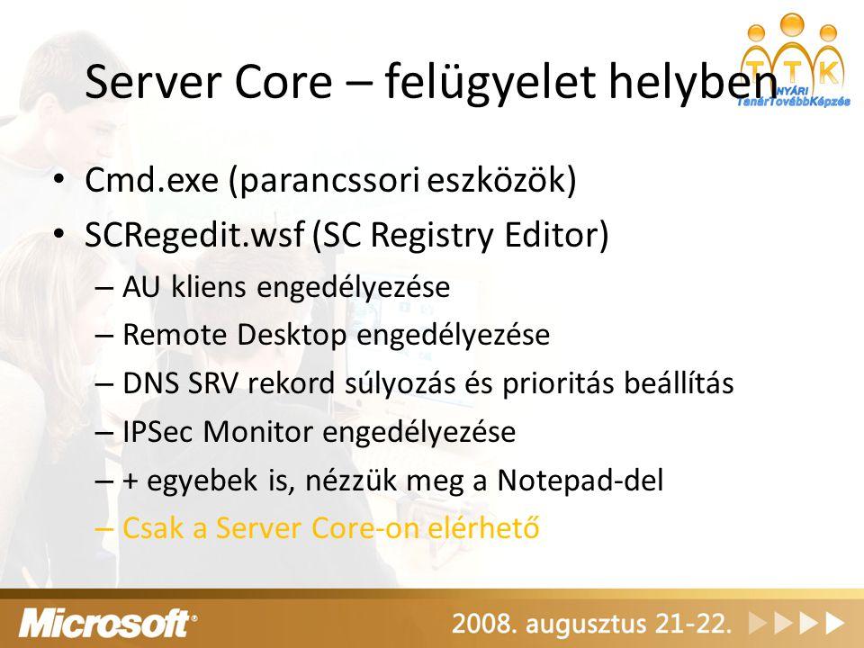 Server Core – felügyelet helyben