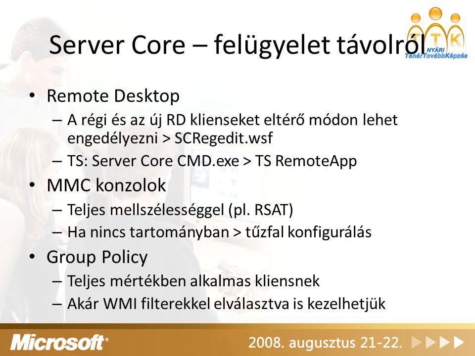 Server Core – felügyelet távolról