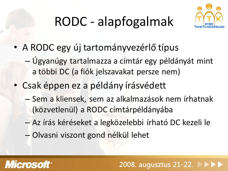 RODC - alapfogalmak A RODC egy új tartományvezérlő típus