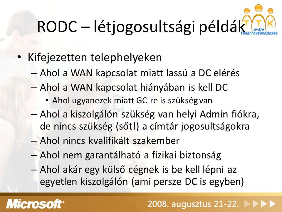 RODC – létjogosultsági példák