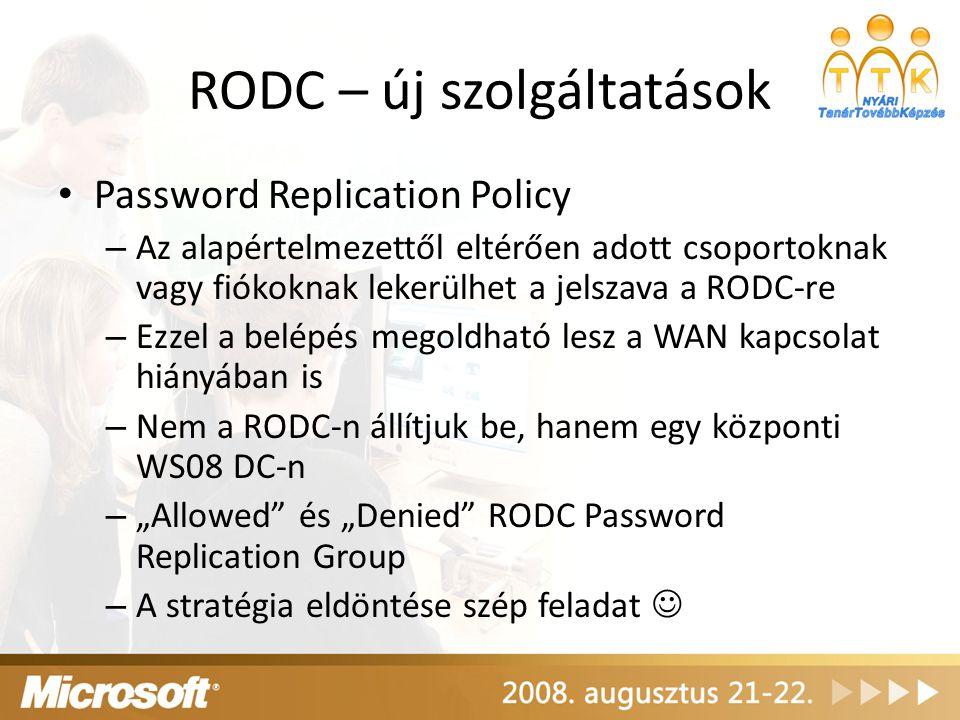 RODC – új szolgáltatások